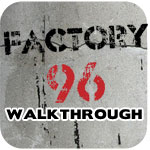 factory-96-walkthrough-featured-image