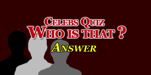 Celebs Quiz Who Is That? Answers Cover