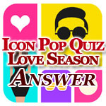 Icon Pop Quiz Love Season Answers Featured