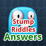 Stump Riddles Guess the Word Answers